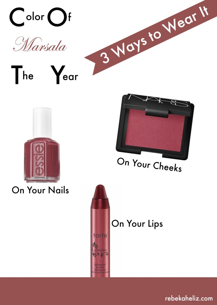 marsala, color of the year, marsala lip, marsala nail polish, marsala blush, nars, essie, tart