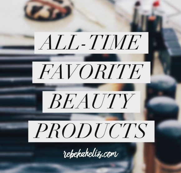 must have beauty products, beauty, must-haves, rebekaheliz, makeup