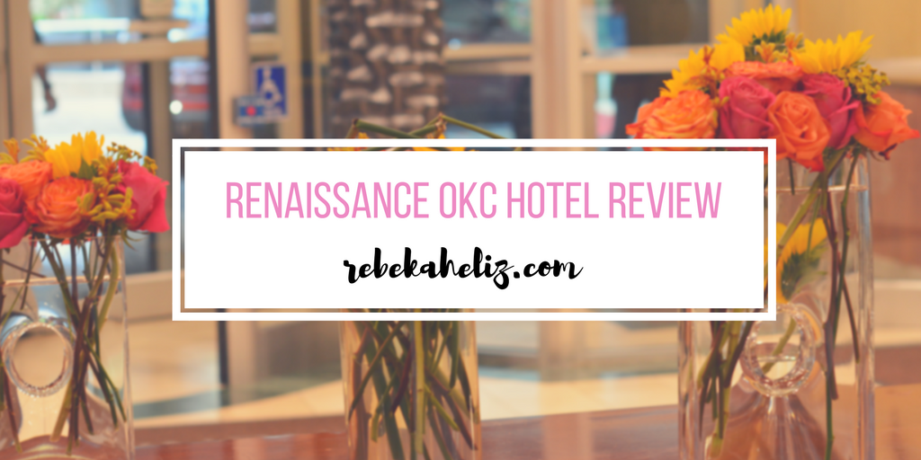 okc, oklahoma city, downtown, renaissance hotel, hotel review, bricktown, fireworks