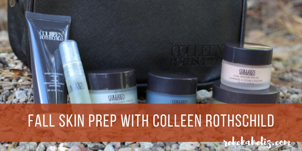 fall skin prep, colleen rothschild, skincare